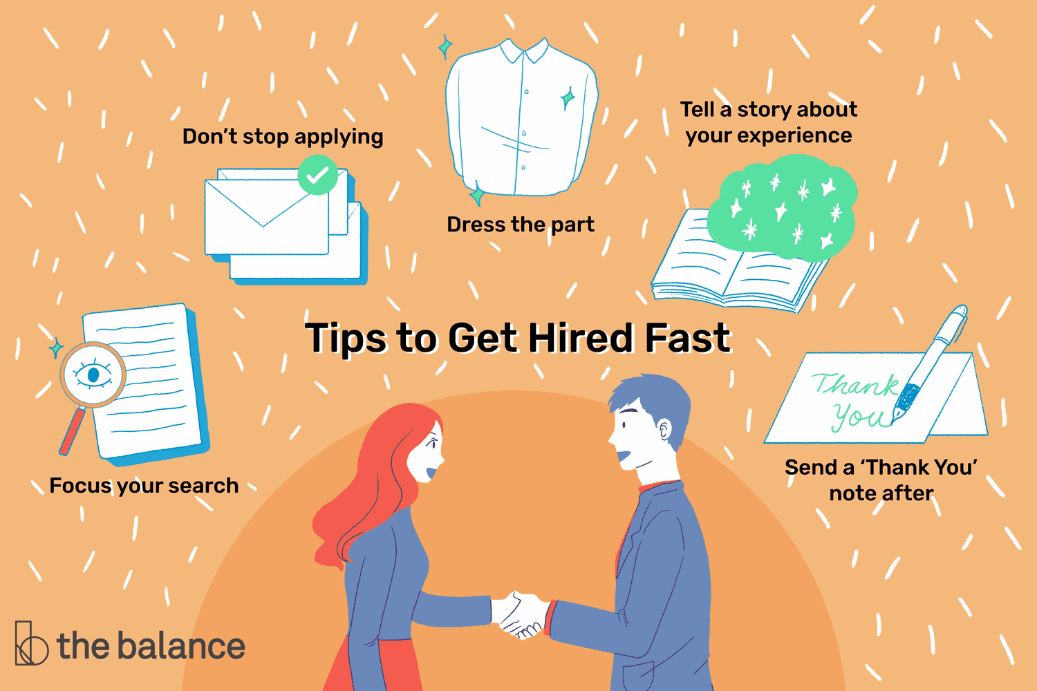 15 quick tips that will help you get hired fast