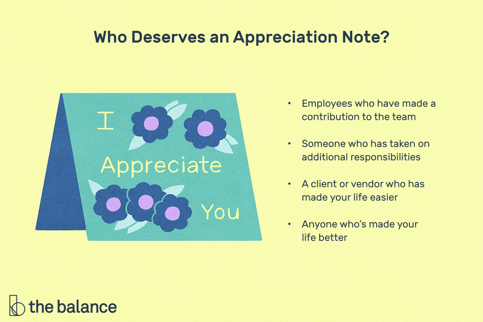 """This illustration shows who deserves an appreciation note including """"Employees who have made a contribution to the team,"""" """"Someone who has taken on additional responsibilities,"""" """"A client or vendor who has made your life easier,"""" and """"Anyone who's made your life better."""""""
