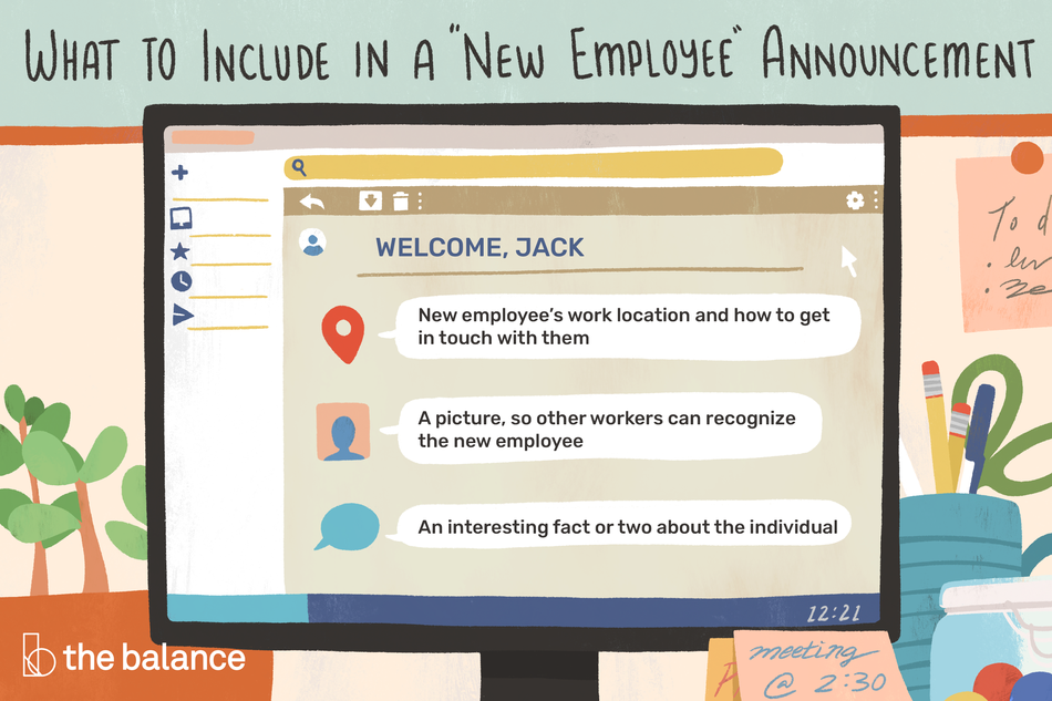 "This illustration shows what to include in a new employee announcement including ""New employee's work location and how to get in touch with them,"" ""A picture, so other workers can recognize the new employee,"" and ""An interesting fact or two about the individual."