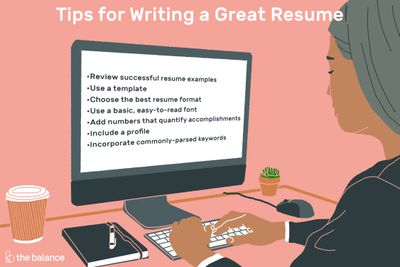 The Best Tips For Writing A Great Resume