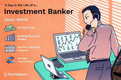 Investment Banker Job Description: Salary, Skills, & More
