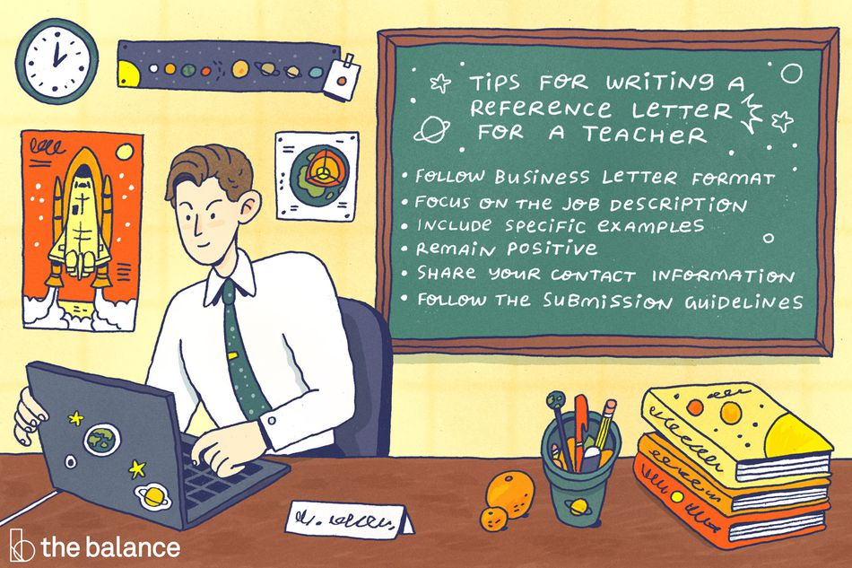 "Image shows a science teacher sitting at his desk. His laptop has stickers of planets, there are posters of the planets and a rocket ship behind him. There is a stack of textbooks, a pencil holder, and an orange on his desk. Behind him is a chalkboard, with text that reads: ""Tips for writing a reference letter for a teacher: Follow business letter format, focus on the job description, include specific examples, remain positive, share your contact information, follow the submission guidelines"""