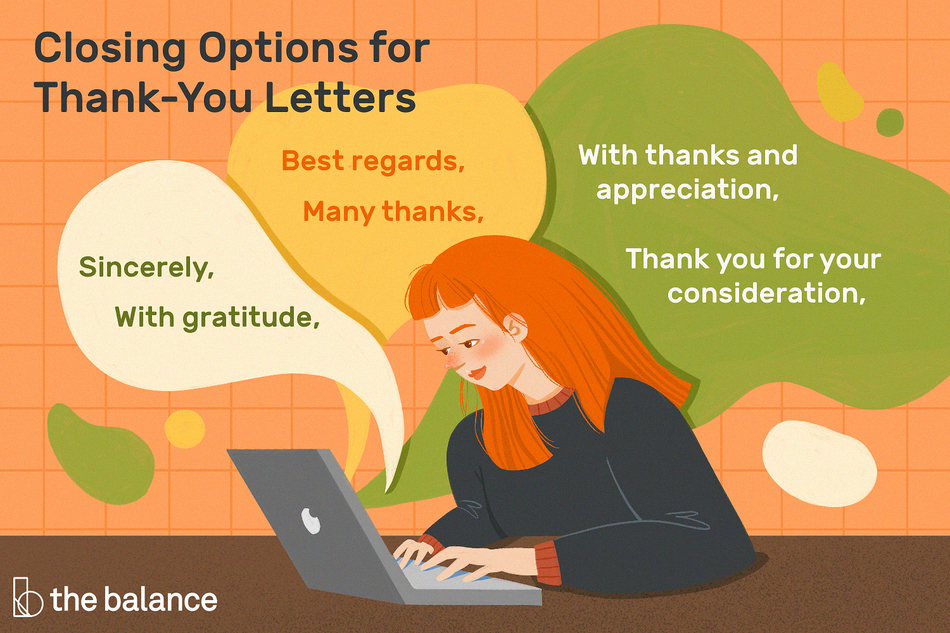 "This illustration offers closing options for thank-you letters including ""Sincerely,"" ""With gratitude,"" ""Best regards,"" ""Many thanks,"" ""With thanks and appreciation,"" and ""Thank you for your consideration."""