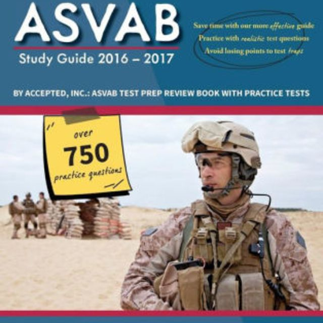 ASVAB Study Guide 2016-2017 By Accepted, Inc.