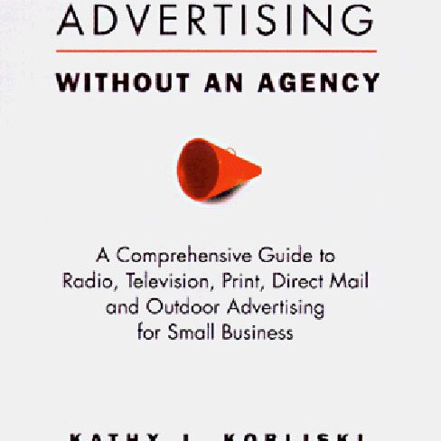 Advertising Without An Agency